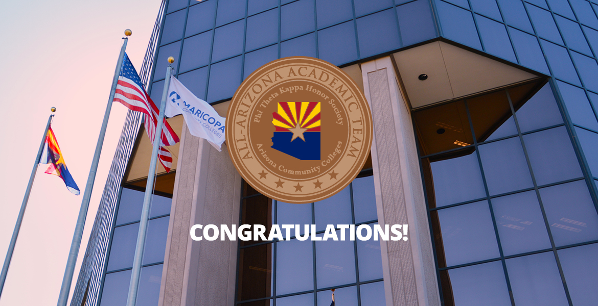 Photo of Maricopa Community Colleges District Office building with All-Arizona Academic Team logo and the word Congratulations.