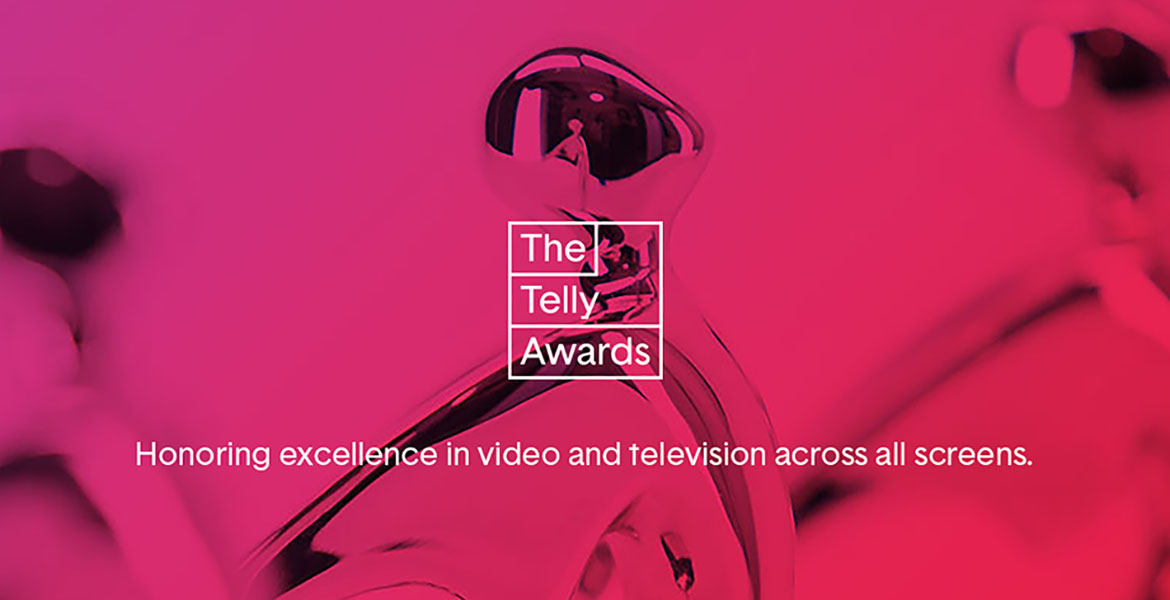 Image of Telly awards with the words Honoring excellence in video and television across all screens.