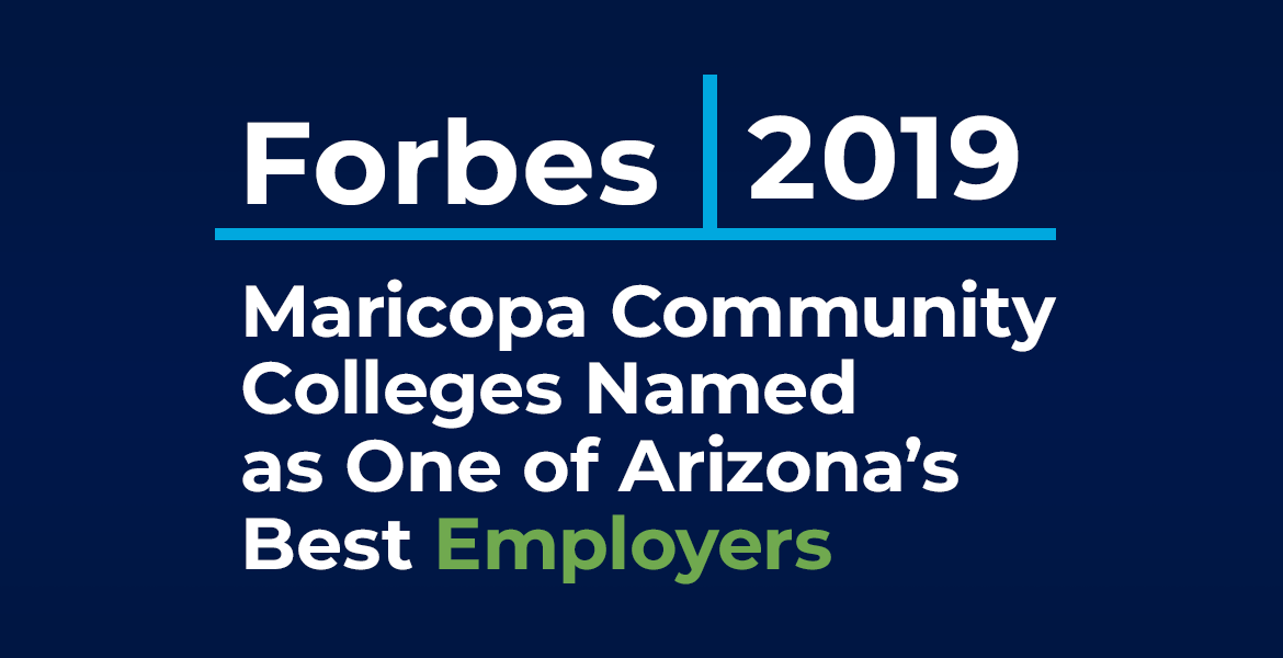 Forbes 2019. Maricopa Community College Named as One of Arizona's Best Employers