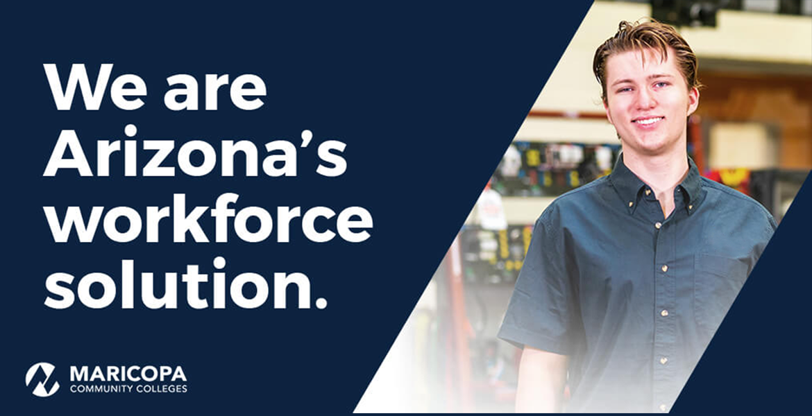 "Image with text ""We are Arizona's workforce solution and image of male student"